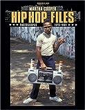 img - for Hip Hop Files: Photographs, 1979-1984 book / textbook / text book