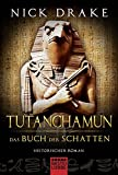 Tutanchamun - Das Buch der Schatten: Historischer Roman