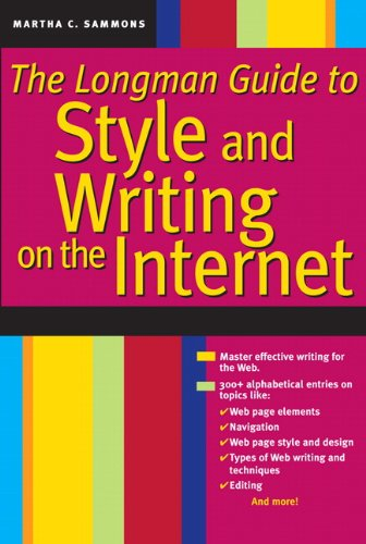 Longman Guide to Style and Writing on the Internet, The (2nd Edition) - Longman Guide
