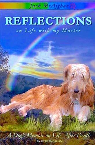 (Jack McAfghan: Reflections on Life with my Master (Jack McAfghan series) (Volume 1))
