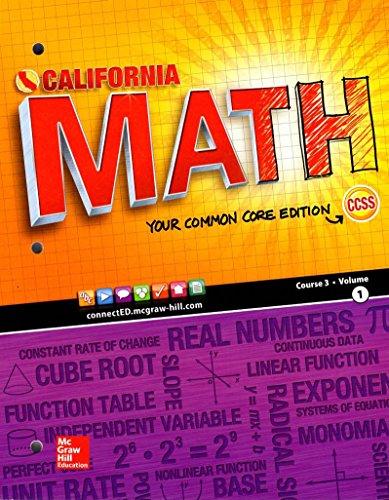 California Math Your Common Core Edition Course 3 Volume1