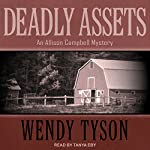Deadly Assets: Allison Campbell Mystery Series, Book 2 | Wendy Tyson