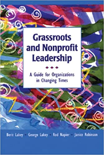 Grassroots and Nonprofit Leadership: Guide for Organization in Changing Times