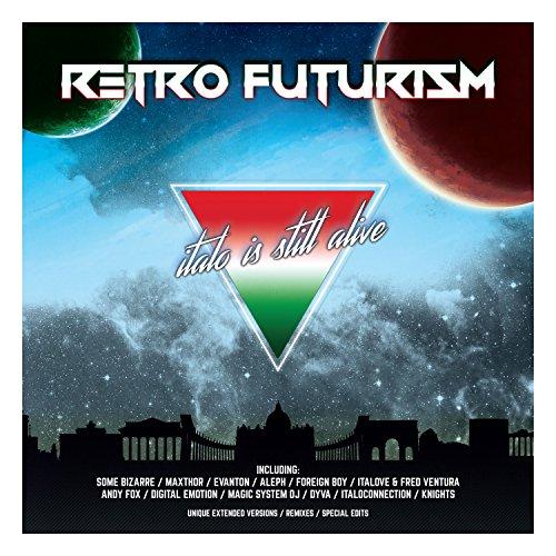 VA - Retro Futurism Italo Is Still Alive (2017) [FLAC] Download