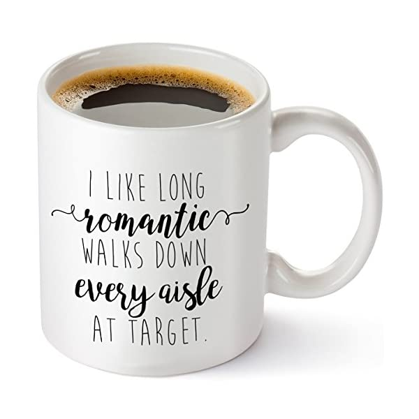 I Like Long Romantic Walks At Target Funny Coffee Mug 11oz