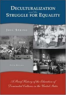 Deculturalization and the struggle for equality a brief history deculturalization and the struggle for equality a brief history of the education of dominated cultures fandeluxe Images