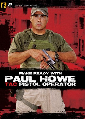 - Panteao Productions: Make Ready with Paul Howe Tac Pistol Operator - PMR007 - CSAT - SOF - Special Forces - Pistol Drills - Self defense - CRAS - Military and Tactical Training - DVD
