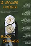 img - for 12 Gauge Paddle book / textbook / text book