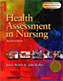 Health Assessment in Nursing, Weber, Janet and Kelley, Jane, 0781741742