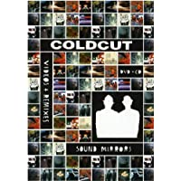 COLDCUT SOUND MIRRORS: VIDEOS AND REMI