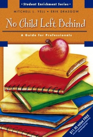 No Child Left Behind: A Guide for Professionals