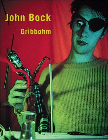 Read Online John Bock: Gribbohm ebook