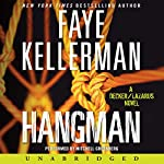 Hangman: A Peter Decker and Rina Lazarus Novel | Faye Kellerman
