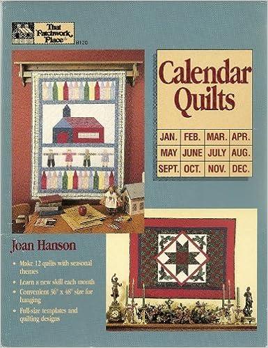 Calendar Quilts: Joan Hanson: 9780943574776: Amazon.com: Books : calendar quilts - Adamdwight.com