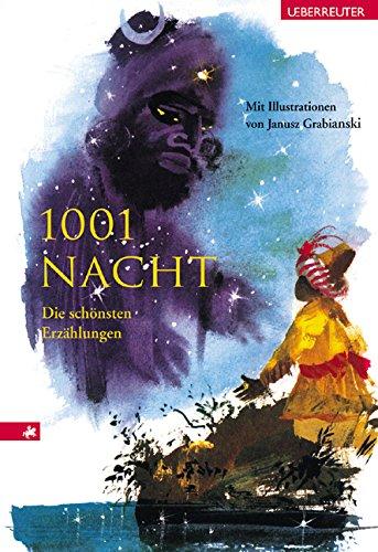 Tausendundeine Nacht: Die schönsten Erzählungen