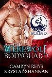 The Werewolf Bodyguard (Moonbound Book 2)