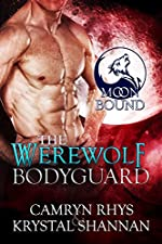 The Werewolf Bodyguard (Moonbound Book 2)