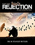 Sometimes, Man's Rejection Is God's Protection