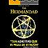 La Hermandad (Serie El Asesinato de Pitágoras) (Spanish Edition)