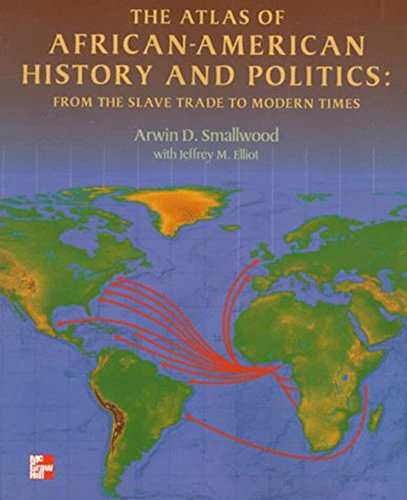 Books : The Atlas of African-American History and Politics: From the Slave Trade to Modern Times