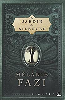 Le Jardin des silences par Fazi