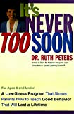 It's Never Too Soon, Ruth Peters, 0307440028
