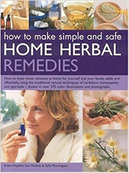 Book How to Make Simple and Safe Home Herbal Remedies