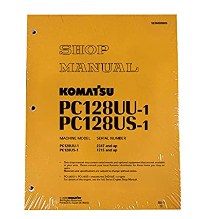 amazon com komatsu service pc128us 1 pc128uu 1 shop manual book rh amazon com Parts Manual Parts Manual