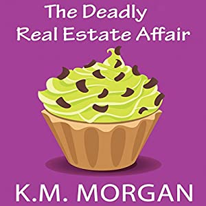 The Deadly Real Estate Affair Audiobook