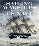 Sailing Warships of the U.S. Navy, Donald L. Canney, 1557509905