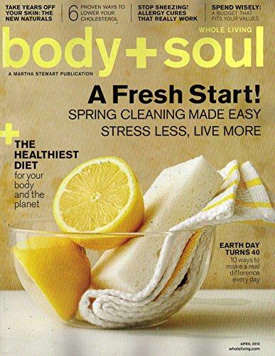 Body + Soul (A Fresh Start, April 2010)