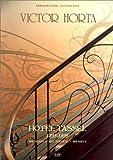 Victor Horta: Hotel Tassel : 1893-1895 : Bruxelles, art nouveau, Brussels