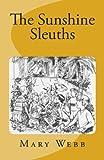 The Sunshine Sleuths, Mary Webb, 148407808X