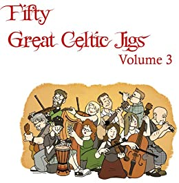 Fifty Great Celtic Jigs Vol. 3 by [Mahan, Gregory L.]