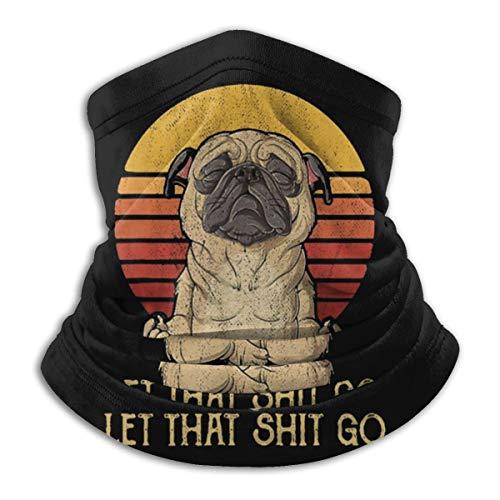 Let That Shit Go Pug Yoga...