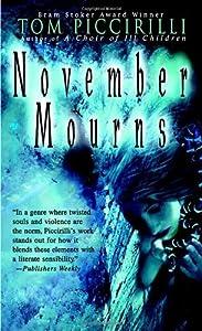 November Mourns (Bantam Spectra) by Tom Piccirilli (2005-05-31)