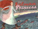 The Salmon Princess, Mindy Dwyer, 1570613559