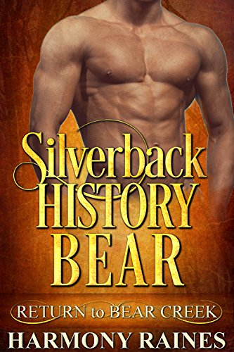 Treasure Bear - Silverback History Bear (Return to Bear Creek Book 20)