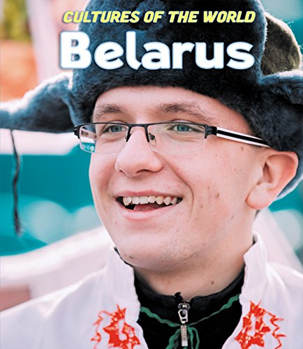 Belarus (Cultures of the World (Third Edition) (R))