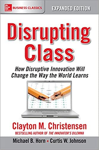 Amazon disrupting class expanded edition how disruptive amazon disrupting class expanded edition how disruptive innovation will change the way the world learns ebook clayton m christensen fandeluxe Image collections