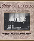 Parting the Curtains, Dannye R. Powell, 0895871165