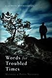 Words for Troubled Times, Michael Nicolosi and Patty Nicolosi, 1613462271