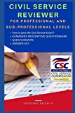 CIVIL SERVICE REVIEWER: For Professional and for