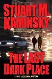 The Last Dark Place, Stuart M. Kaminsky, 0765304635