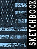 img - for Sketchbook: Distressed American Flag Sketch Book Cool Activity Blank Drawing Sketching Doodling Sketch Pad Unlined Drafting Paper Art Sketchbook Girls Adults (Sketchbook Collection Large) book / textbook / text book