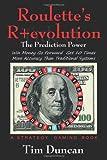 Roulette's R+Evolution, Tim Duncan, 1478708611