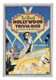 The Ultimate Hollywood Trivia Quiz, Karen Warner and Michael Iapoce, 0892862637