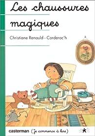Les Chaussures magiques par Christiane Renauld