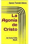 https://libros.plus/la-agonia-de-cristo/