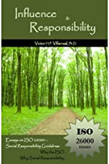 Influence and Responsibility: Essays on ISO 26000, Social Responsibility Guidelines Paperback
